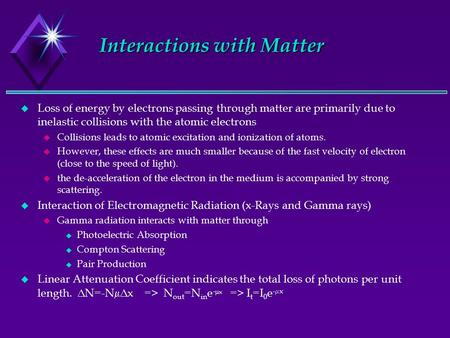 Interactions with Matter
