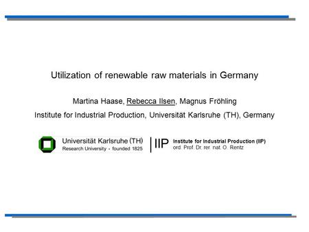 IIP Utilization of renewable raw materials in Germany