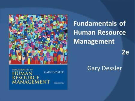 Fundamentals of Human Resource Management 2e