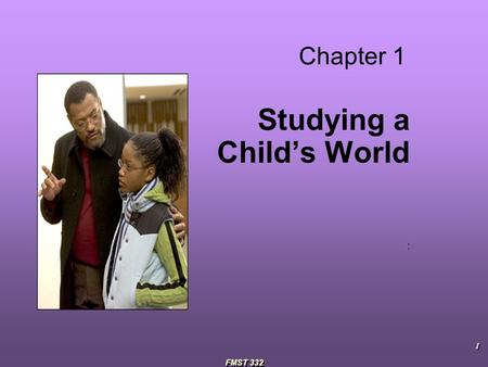 Studying a Child's World :