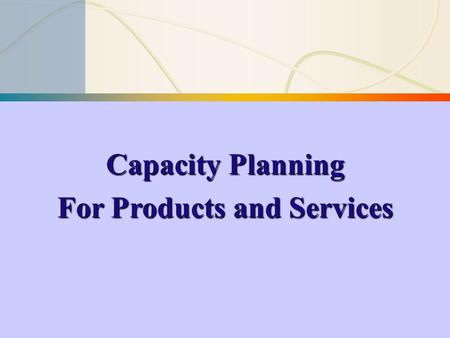 For Products and Services