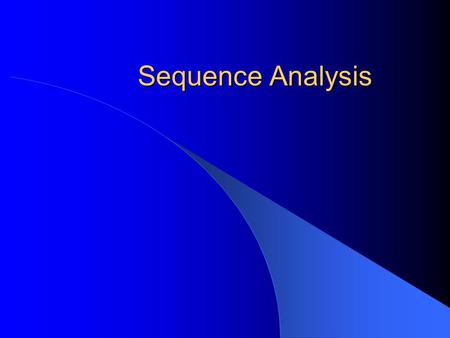 Sequence Analysis. Today How to retrieve a DNA sequence? How to search for other related DNA sequences? How to search for its protein sequence? How to.
