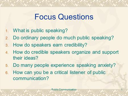 Focus Questions What is public speaking?