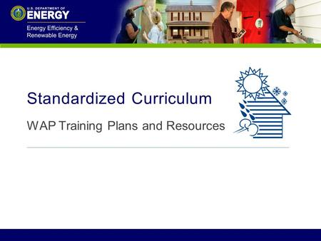 Standardized Curriculum WAP Training Plans and Resources.