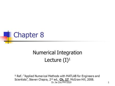 Numerical Integration Lecture (I)1