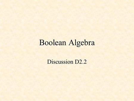 Boolean Algebra Module M41 Section 51 Boolean Algebra And Logic