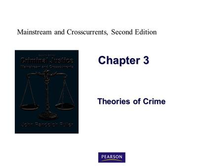 Chapter 3 Theories of Crime.