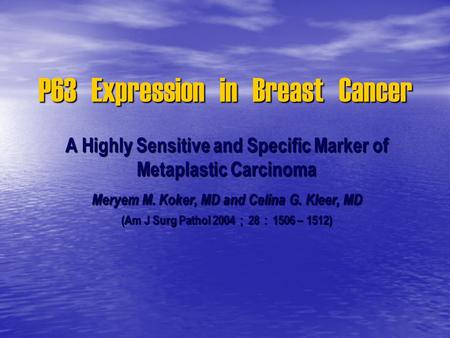 P63 Expression in Breast Cancer