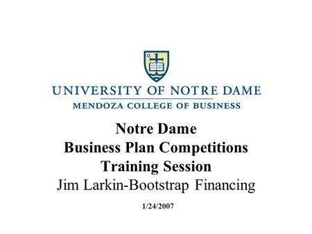 "BUSINESS PLAN COMPETITION MYTHBUSTERS ""I need a BIG IDEA…"" –MYTH"
