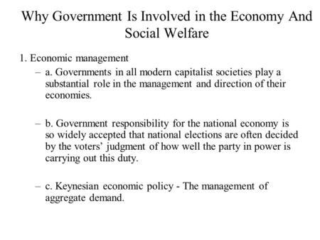 government involvement in the economy a The role of government in education from milton friedman (1962/1982), capitalism and freedom (chicago, il: university of chicago press) earlier version (1955) in robert a solo (ed), economics and the public interest , pp 123-144 (new brunswick, nj: rutgers university press.