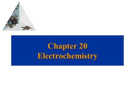 Chapter 20 Electrochemistry