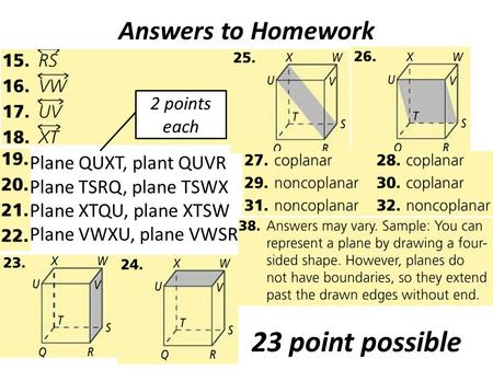 23 point possible Answers to Homework Plane QUXT, plant QUVR