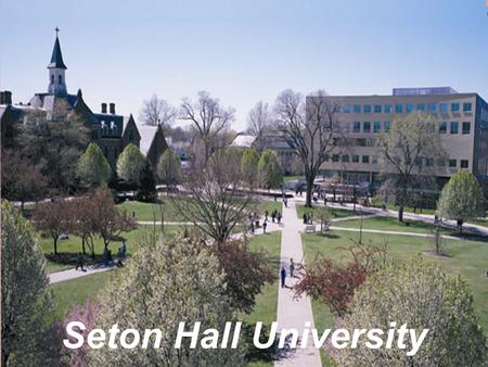 Seton Hall University. 4-year Private college, founded in 1856 Undergraduate enrollment: 5,300 Graduate enrollment: 3,100 Programs: 60+ Number of student.