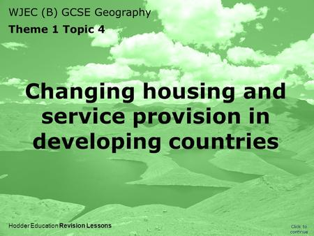 Changing housing and service provision in developing countries