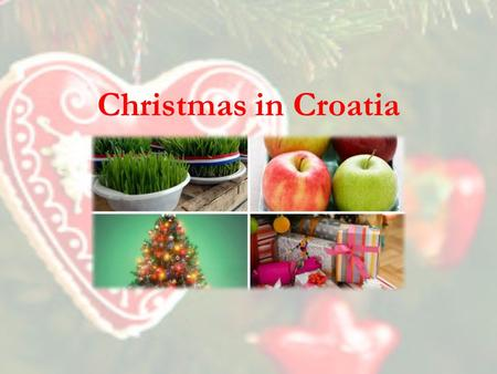 Christmas in Croatia.