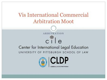 ARBITRATION Vis International Commercial Arbitration Moot.