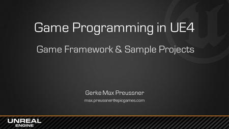 Game Framework & Sample Projects