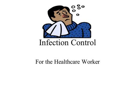 For the Healthcare Worker