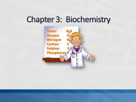 "Warm up: Define biochemistry What does ""Chemistry of Life"" mean?"