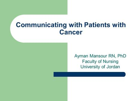 Communicating with Patients with Cancer