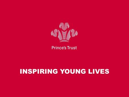 INSPIRING YOUNG LIVES. * APPROXIMATELY 10,000 YOUNG PEOPLE WILL TAKE PART THIS YEAR.