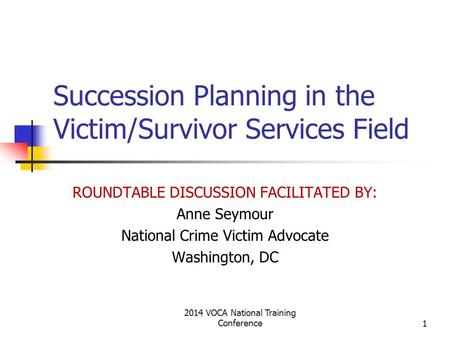 Succession Planning in the Victim/Survivor Services Field