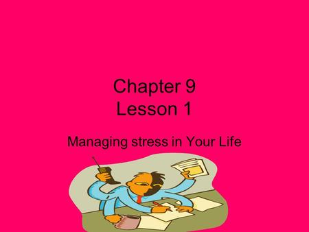 Managing stress in Your Life