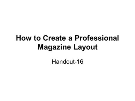How to Create a Professional Magazine Layout Handout-16.