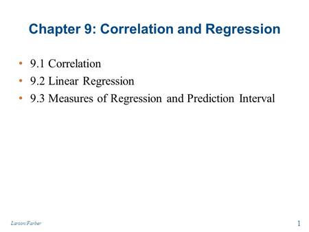 Chapter 9: Correlation and Regression