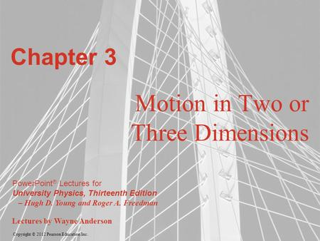 Motion in Two or Three Dimensions