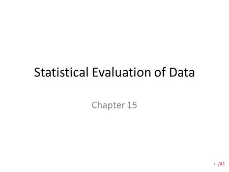 Statistical Evaluation of Data