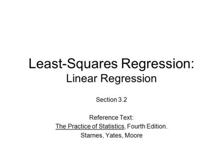Least-Squares Regression: Linear Regression