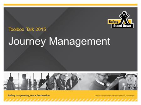 Journey Management Toolbox Talk 2015