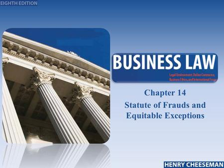 Chapter 14 Statute of Frauds and Equitable Exceptions