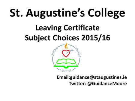 St. Augustine's College Leaving Certificate Subject Choices 2015/16