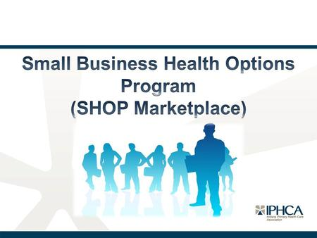 What is the Small Business Health Options Program (SHOP)? The SHOP Marketplace is an avenue on the federal Marketplace for small businesses to purchase.