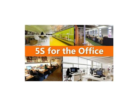 Why 5S? Workplace organization required when: