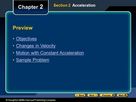 Chapter 2 Preview Objectives Changes in Velocity