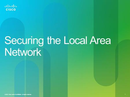 Securing the Local Area Network