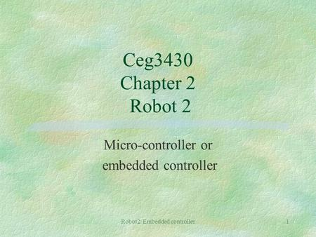 Micro-controller or embedded controller