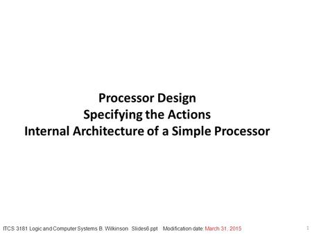 Specifying the Actions Internal Architecture of a Simple Processor
