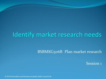 BSBMKG506B Plan market research Session 1