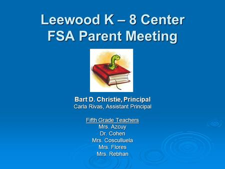Leewood K – 8 Center FSA Parent Meeting