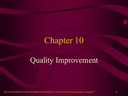 Chapter 10 Quality Improvement.