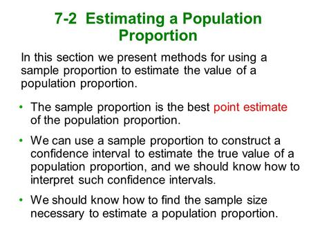 7-2 Estimating a Population Proportion