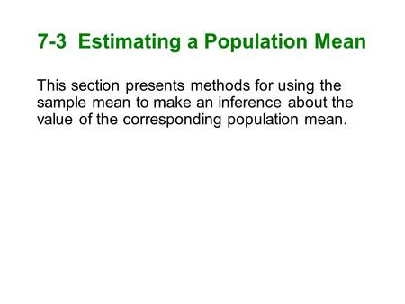 7-3 Estimating a Population Mean