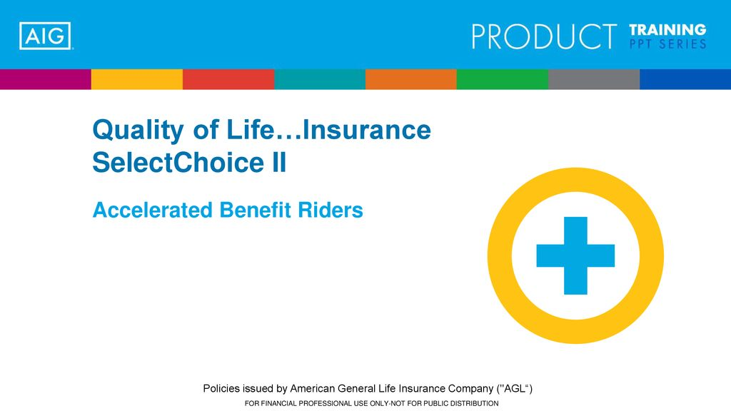 Quality Of Life Insurance Selectchoice Ii Ppt Download