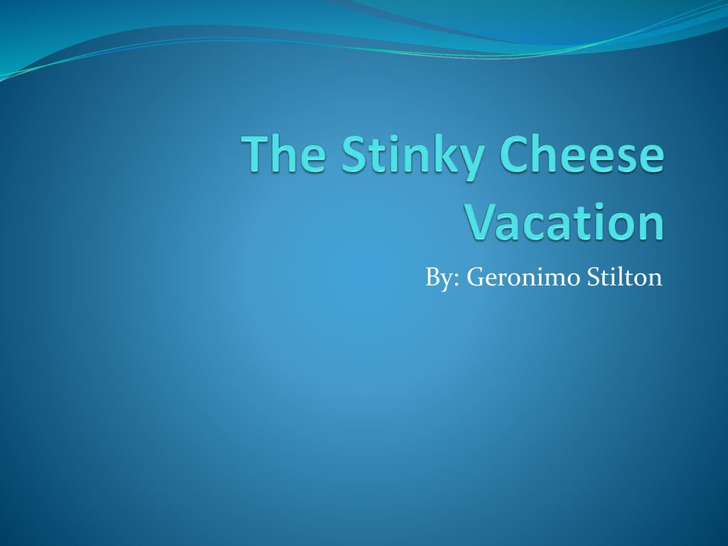 The stinky cheese vacation pdf free download