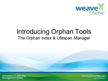 Introducing Orphan Tools The Orphan Index & Lifespan Manager.