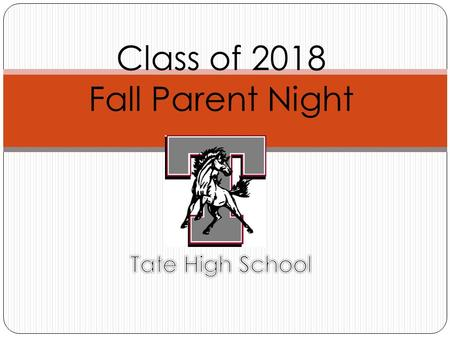 Class of 2018 Fall Parent Night. Agenda Graduation Requirements Diploma Designations Credits for Status Change Credit Recovery Testing EOC Resources Student.